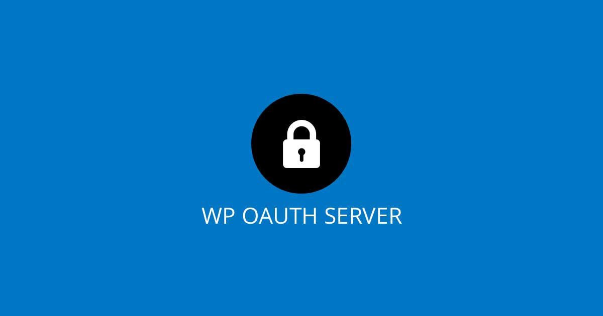 New 3.5.6 WordPress OAuth Server Release Contains Live Chat Support and REST API Blocking