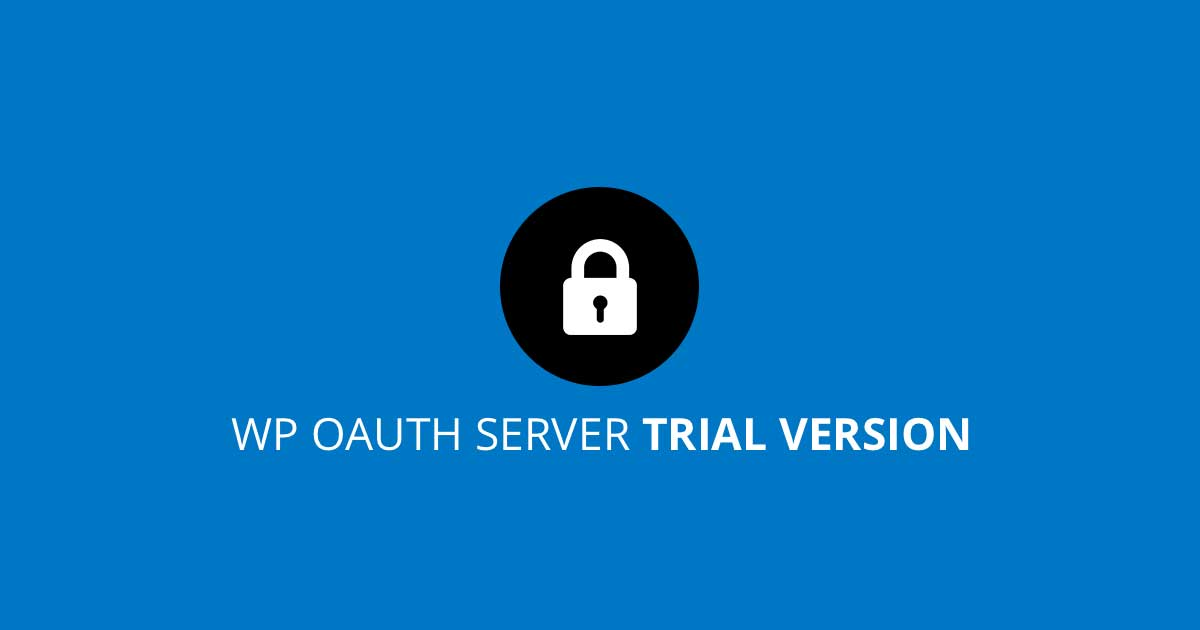 WP OAuth Server - Trial Version